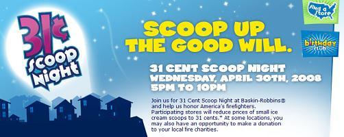 31 Cent Scoop Night!!